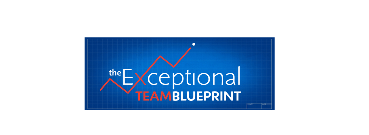 The Exceptional Team Blueprint